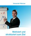 Alexander-Meixner Cover-127x150 in Buchtipp: Das Leben anpacken