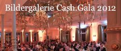 Cash.Gala 2012: das Top-Event in Bildern